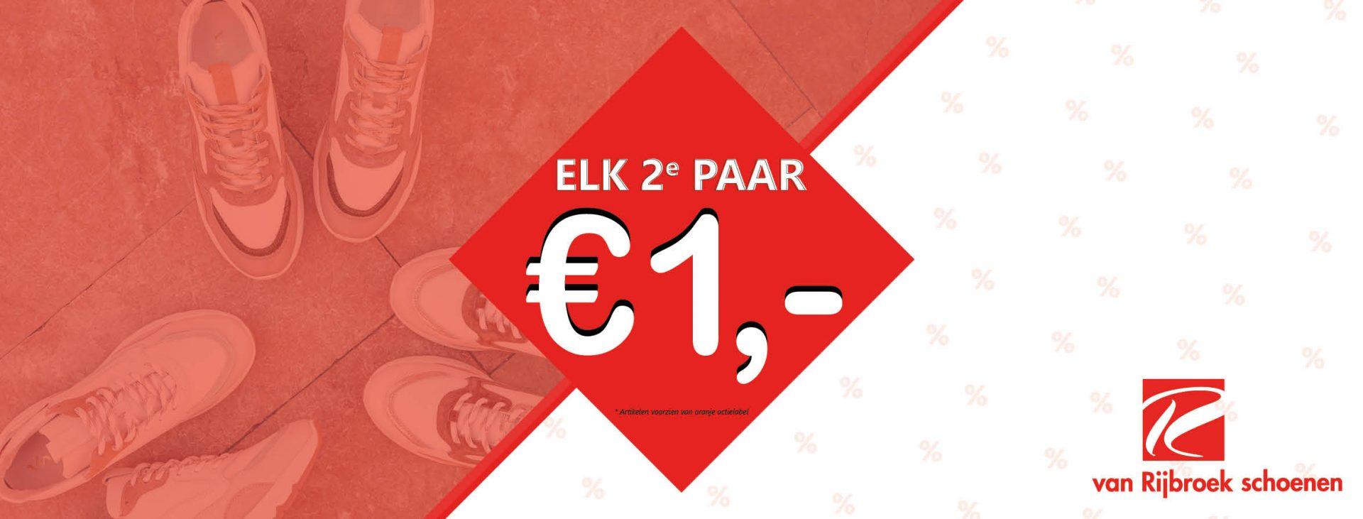 Elk 2e paar €1,-